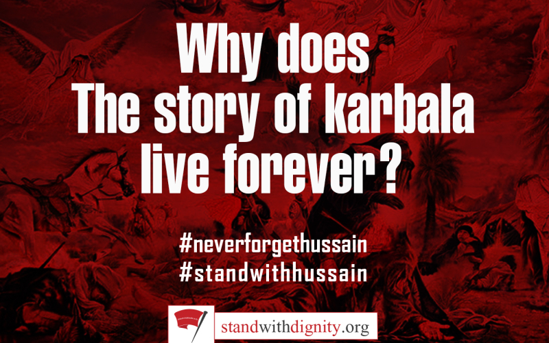 Why does the story of Karbala Live Forever?