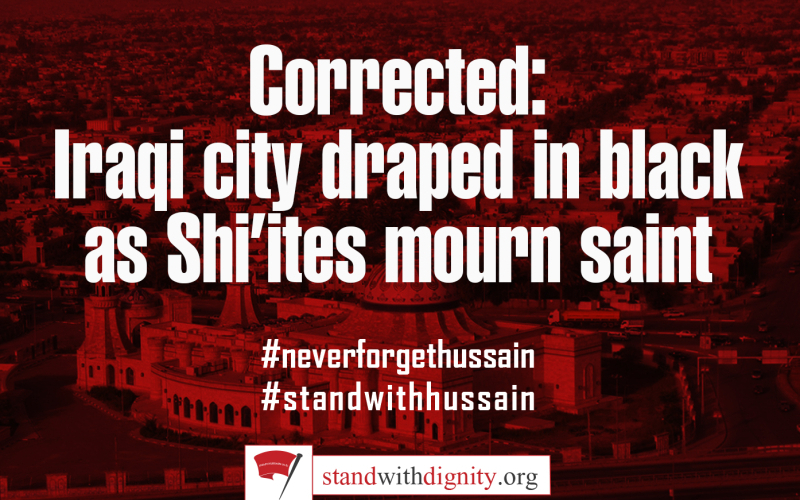 Corrected: Iraqi city draped in black as Shi'ites mourn saint